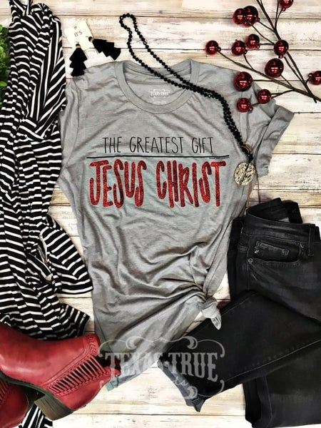 The Greatest Gift is Jesus Christ