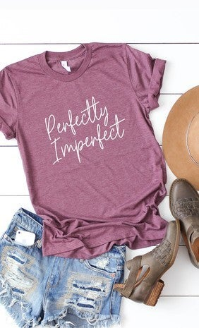 Perfectly imperfect - Graphic Tee