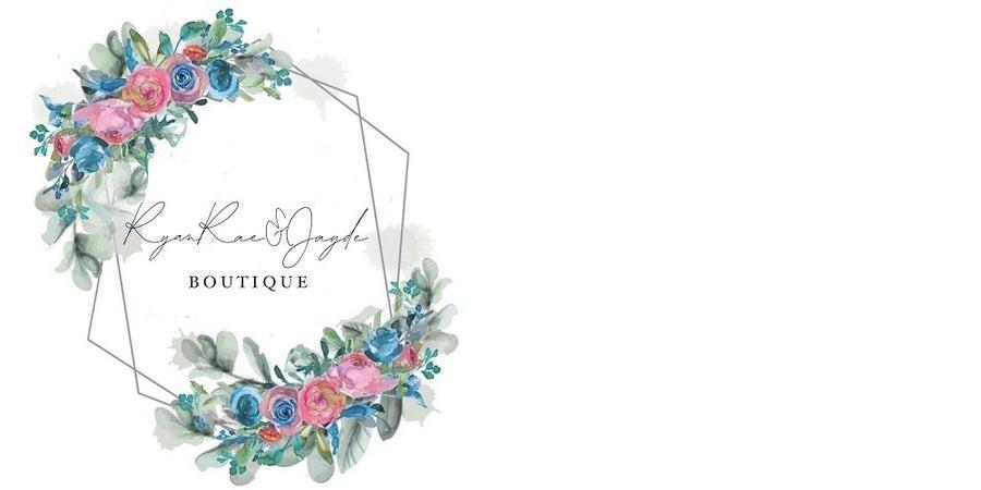 RyanRae& Jayde Boutique
