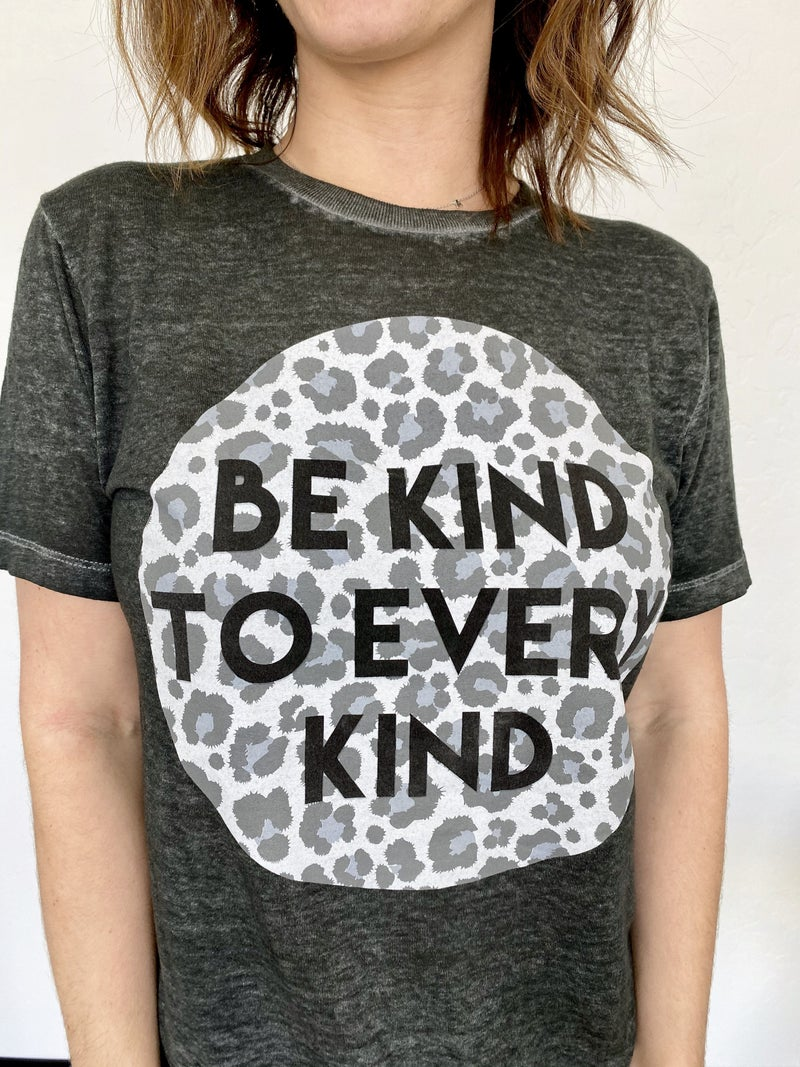 Be Kind to Every Kind Burnout Top