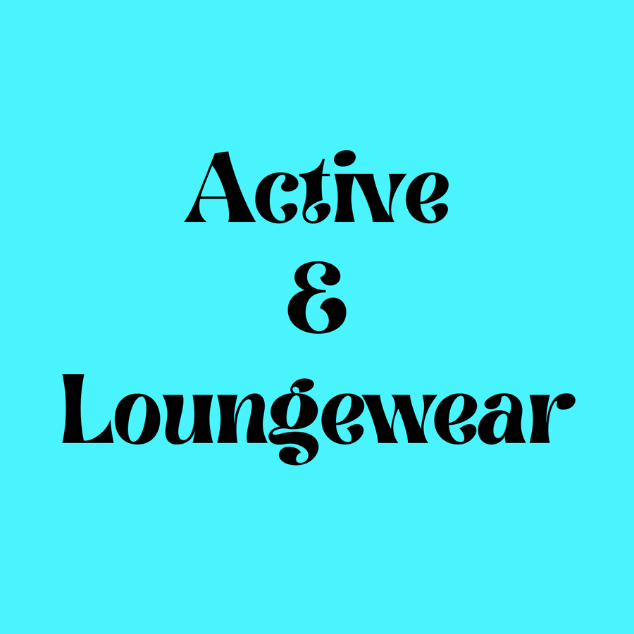 Active Wear/Lounge Wear