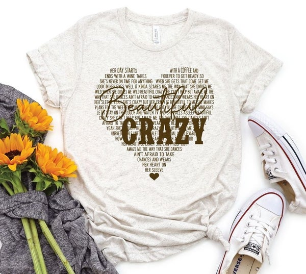 Beautiful Crazy PreOrder Tee