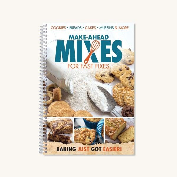 Make-Ahead Mixes for Fast Fixes
