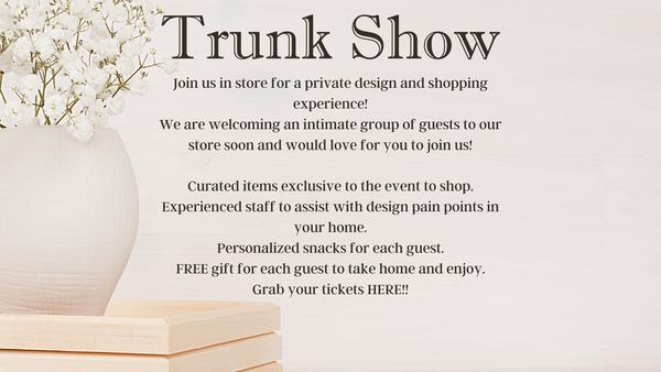 Trunk Show JUNE 12 6-8-EVENT TICKET-NO REFUNDS *Final Sale*
