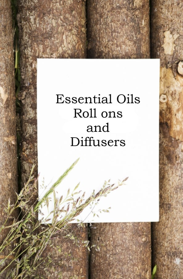 Essentail Oils, Roll Ons and Diffusers