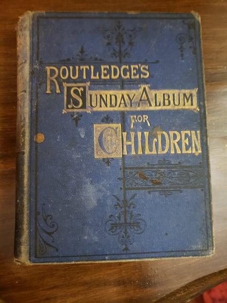 Routledge's Sunday Album for Children