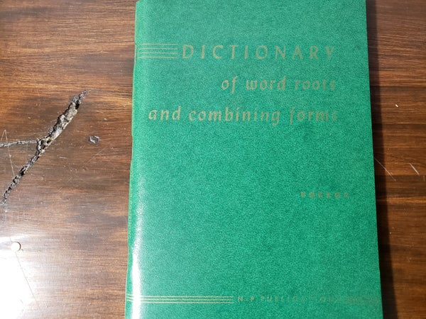 1963 Dictionary of Root and Combining Words-Paperback