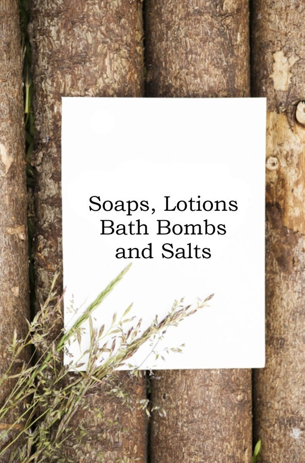 Soaps, Lotions, Bath Bombs and Salts