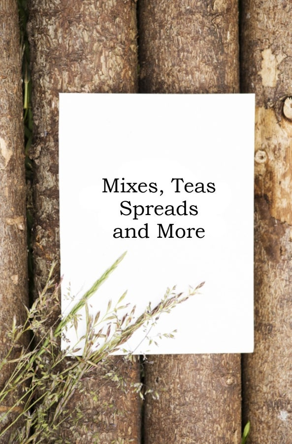 MIXES, SPREADS, TEAS AND MORE