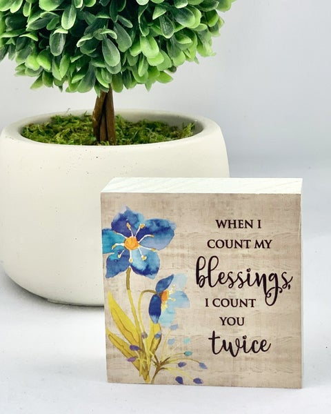 When I Count My Blessings Mini Wood Sign