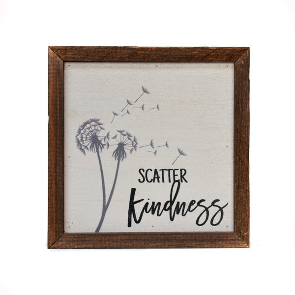 Scatter Kindness Wood Sign