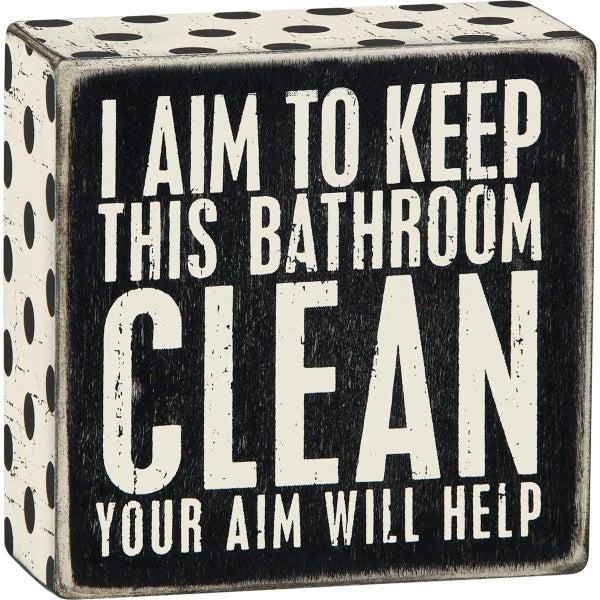 Keep This Bathroom Clean Wood Box Sign