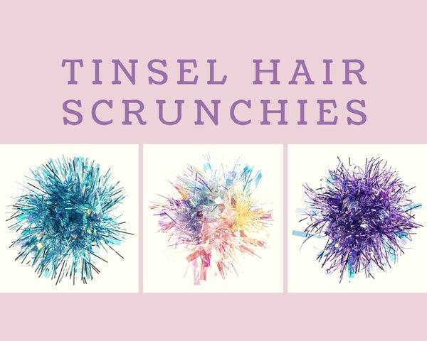 Tinsel Hair Scrunchies *Final Sale*