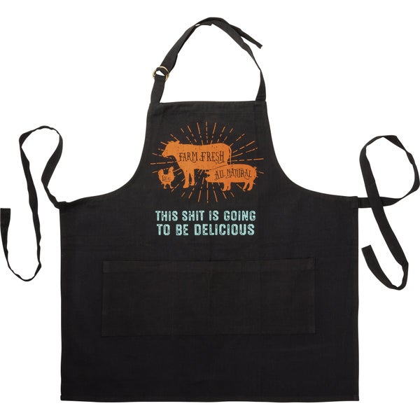 This Shits Going To Be Delicious Apron