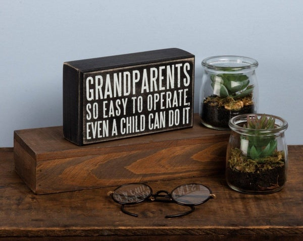 Grandparents So Easy To Operate Box Sign