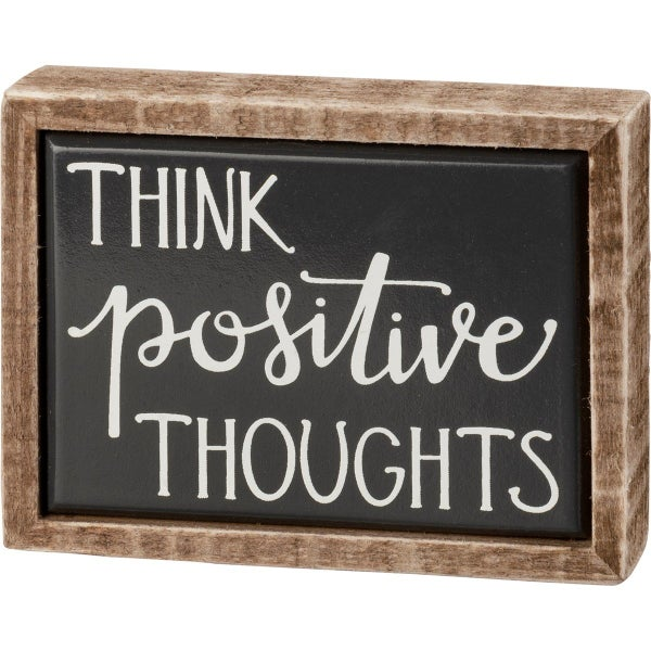 Think Positive Thoughts Mini Wood Sign