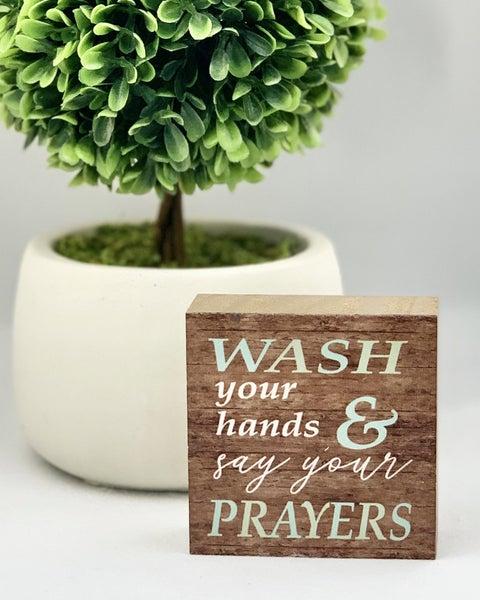 Say Your Prayers Mini Wood Sign