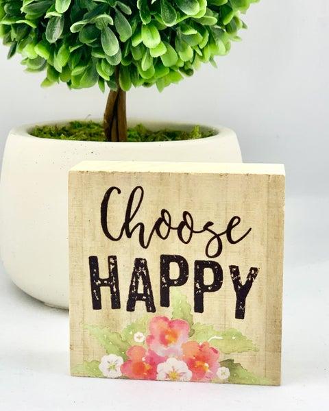 Choose Happy Mini Wood Sign