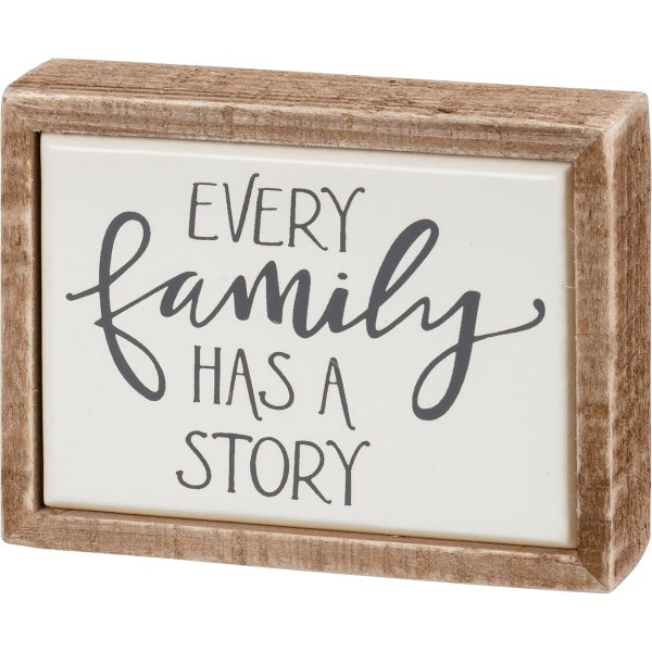 Every Family Has A Story Mini Wood Sign
