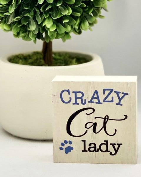 Crazy Cat Lady Mini Wood Sign