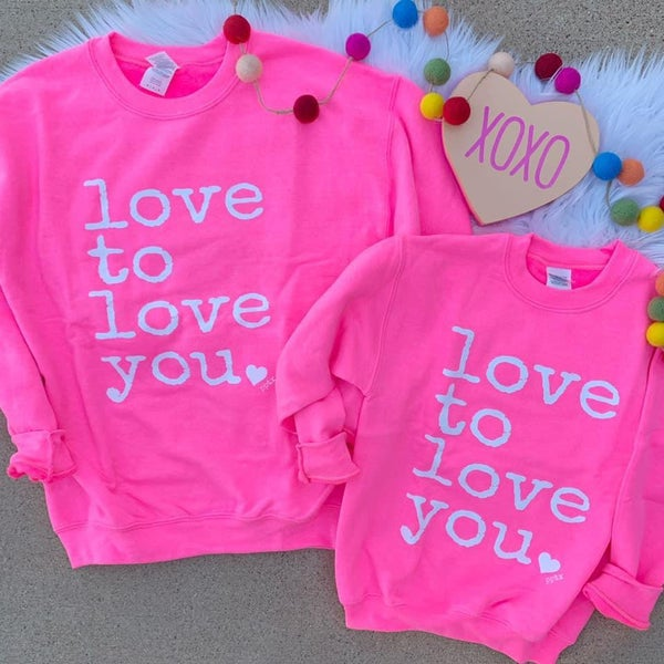 Love To Love You Neon Pink Sweatshirt For Girls