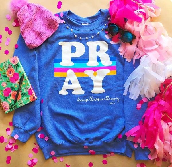 Pray Sweatshirt For Women