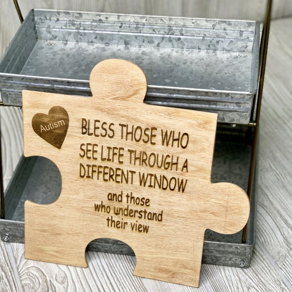 Autism - Bless Those... - Wood Sign