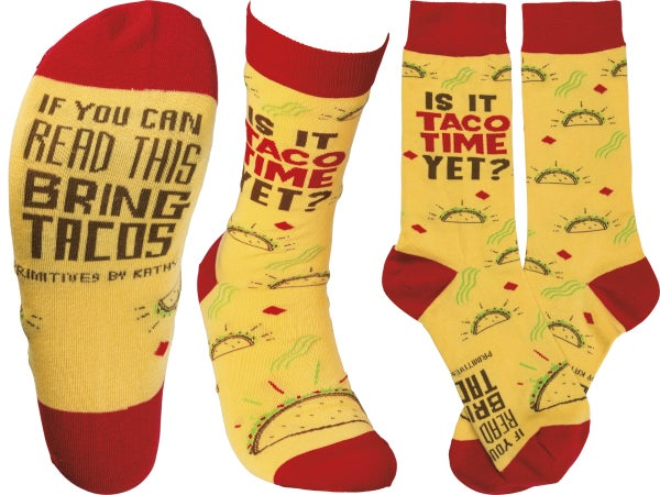 Is It Taco Time Yet Socks - Adult *Final Sale*