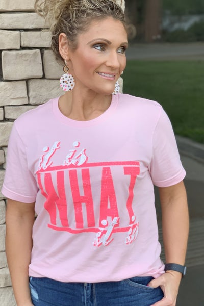 It Is What It Is Graphic Tee For Women