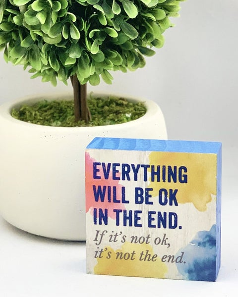 Everything Will Be Ok Mini Wood Sign