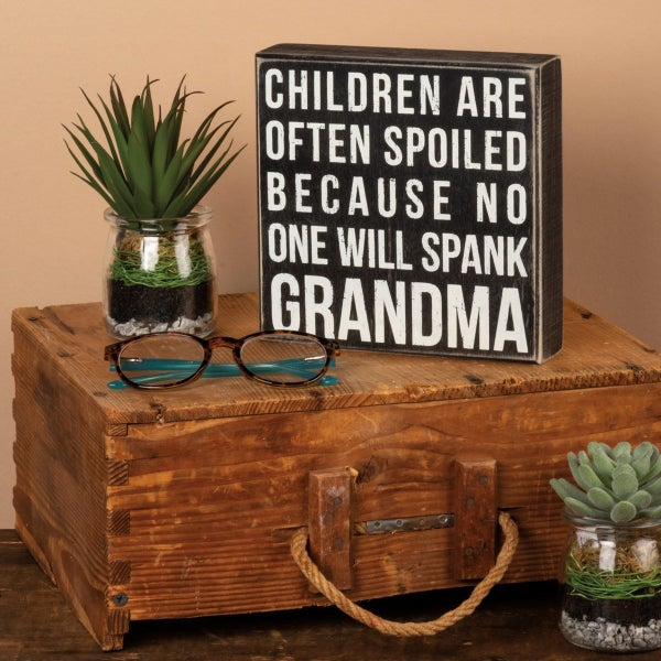 Spank Grandma Wood Sign