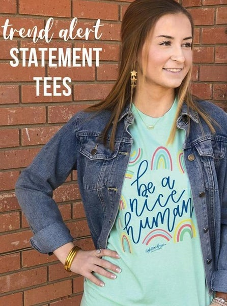 Be A Nice Human Graphic Tee For Women