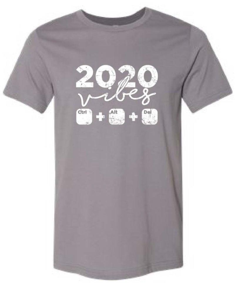 2020 vibes tee