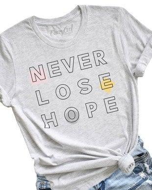 Never Lose Hope Tee