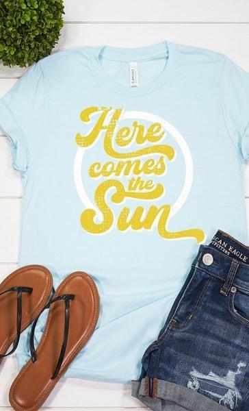 Here Comes the Sun Tee
