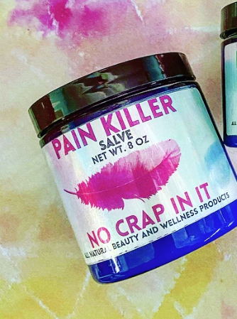 No Crap In It Pain Killer Salve-8oz