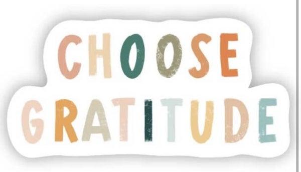 Choose Gratitude Vinyl Sticker