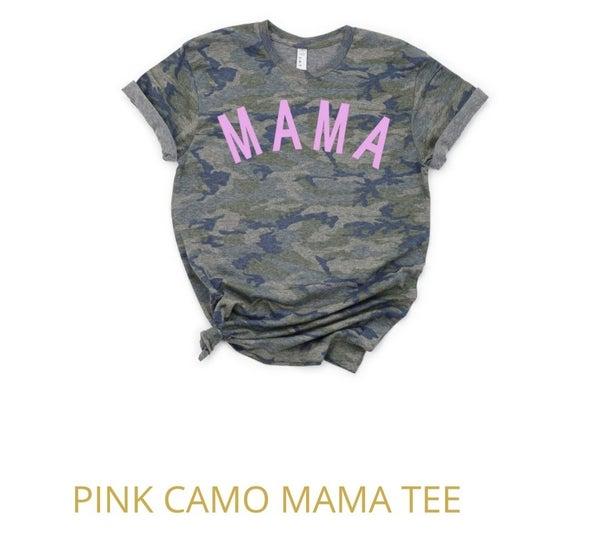 Camo MAMA T-shirt {S-2X}