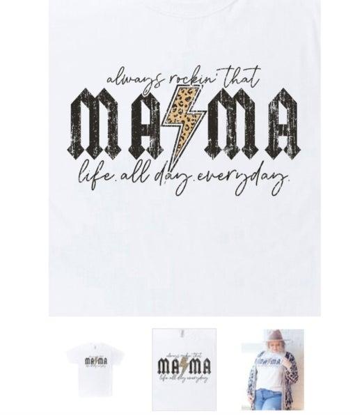 Rocking Mama Life T shirt