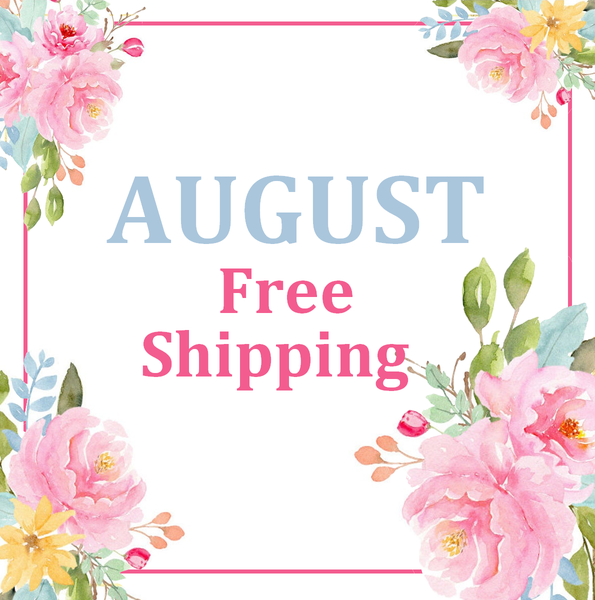 August Free Shipping