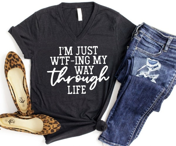 *PREORDER* I'm Just WTF-ING Tee
