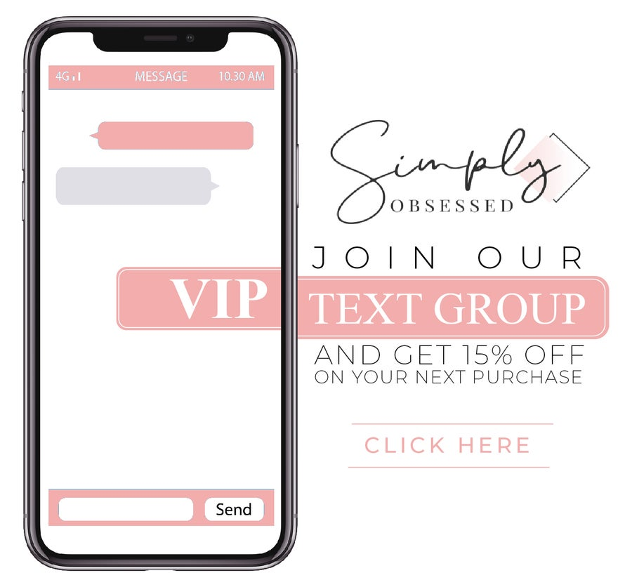 Simply Obsessed VIP Text Group
