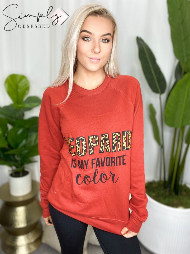 """Kissed Apparel - Round Neck Sweatshirt with """"Leopard is my Favorite Color"""" Graphic"""