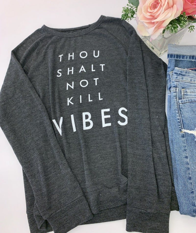 "The light blonde- Long sleeve raglan graphic sweater ""thou shalt not kill vibes"""