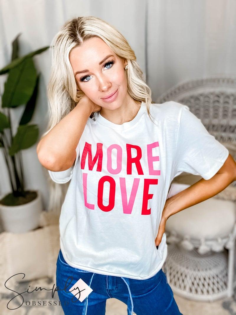 The Light Blonde - More Love White Tee