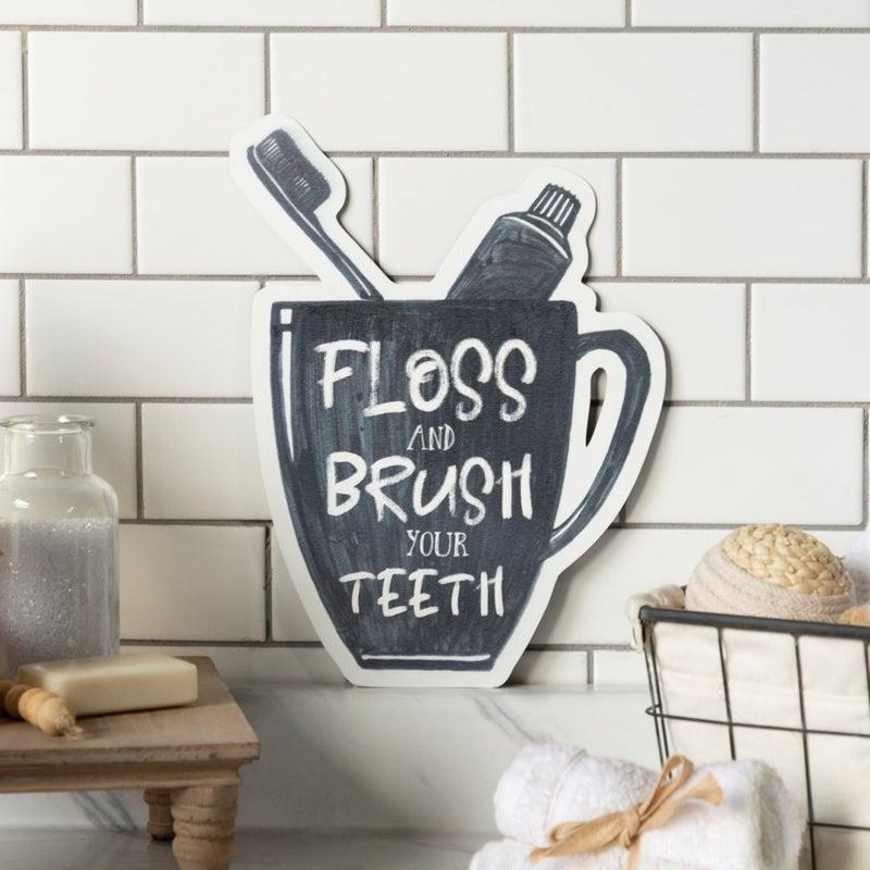 VIP ATL - Laser Cut Metal Sign Floss & Brush Your Teeth
