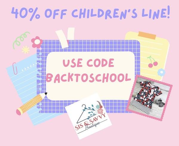 40% Off Children's Line!