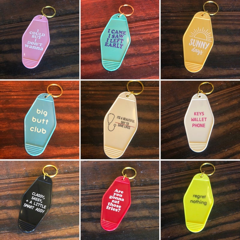 Various Witty Keychains- Lots of Designs!