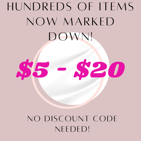 Check Out Our $5 - $20 Sale Tab! *Final Sale*