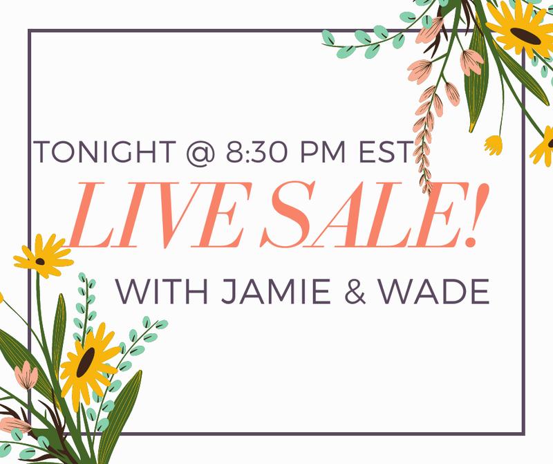 Live Sale with Jamie & Wade